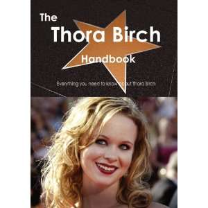 Thora Birch Handbook   Everything you need to know about Thora Birch