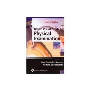 Bates Visual Guide to Physical Examination: Male Genitalia, Hernias