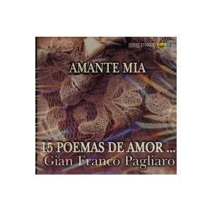 Amante Mia 15 Poemas De Amor GIAN FRANCO PAGLIARO