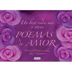 Un beso nada más y otros poemas de amor: Un libro y un CD
